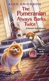 Pomeranian Always Barks Twice