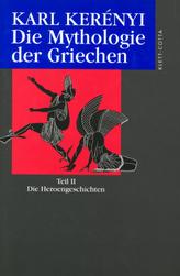 Die Mythologie der Griechen. Tl.2