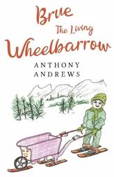 Brue The Living Wheelbarrow