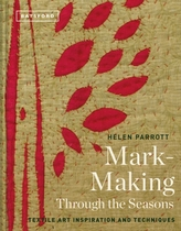 Textil Mark-Making Through the Seasons