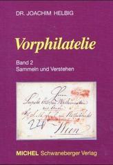 Vorphilatelie. Bd.2