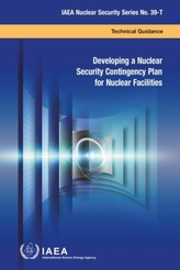 Developing a Nuclear Security Contingency Plan for Nuclear Facilities