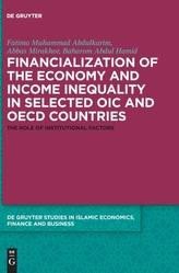 Financialization of the economy and income inequality in selected OIC and OECD countries