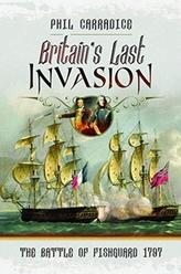 Britain\'s Last Invasion