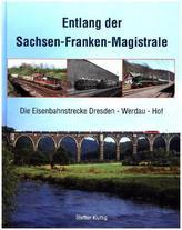 Entlang der Sachsen-Franken-Magistrale
