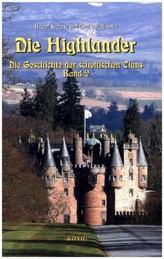 Die Highlander. Bd.2