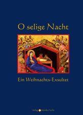 O selige Nacht, m. Audio-CD