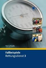 Fallbeispiele Rettungsdienst. Bd.3