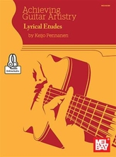 ACHIEVING GUITAR ARTISTRYLYRICAL ETUDES