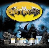 Batman - No Man's Land - Niemandsland, 1 Audio-CD