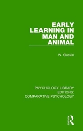 Early Learning in Man and Animal
