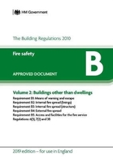 Approved Document B: Fire Safety - Volume 2: Buildings other than dwellings