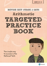 Revise Key Stage 2 SATs Mathematics - Arithmetic - Targeted Practice