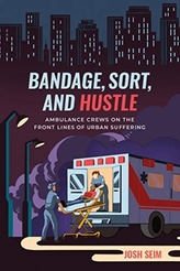 Bandage, Sort, and Hustle