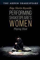 Performing Shakespeare\'s Women