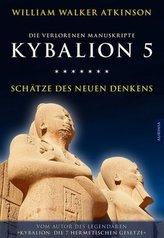 Kybalion 5 - Schätze des Neuen Denkens. Tl.5