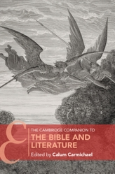 The Cambridge Companion to the Bible and Literature