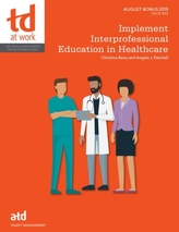Implement Interprofessional Education in Healthcare