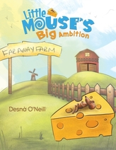 Little Mouse\'s Big Ambition