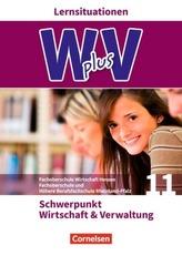 Pflichtbereich 11 - Wirtschaft & Verwaltung, Arbeitsbuch mit Lernsituationen