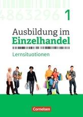 1. Ausbildungsjahr - Arbeitsbuch mit Lernsituationen