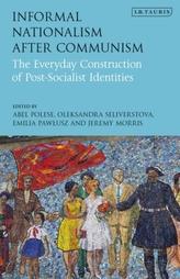 Informal Nationalism After Communism