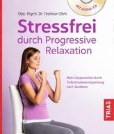 Stressfrei durch Progressive Relaxation, m. Audio-CD