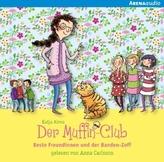 Der Muffin-Club - Beste Freundinnen und der Banden-Zoff, 1 Audio-CD