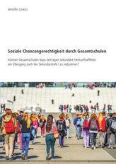 Soziale Chancengerechtigkeit durch Gesamtschulen