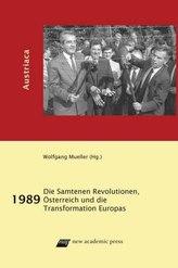 1989. Die Samtenen Revolutionen, Österreich und die Transformation in Europa