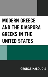 Modern Greece and the Diaspora Greeks in the United States
