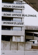 Four Oranges, Some Office Buildings, Woman\'s Legs