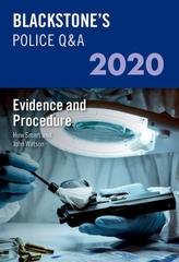 Blackstone\'s Police Q&A 2020 Volume 2: Evidence and Procedure