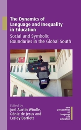 The Dynamics of Language and Inequality in Education