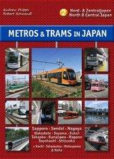 Metros & Trams in Japan: Nord & Zentraljapan
