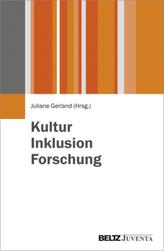 Kultur - Inklusion - Forschung
