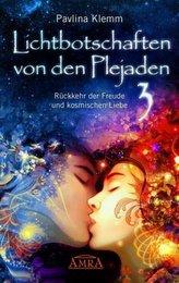 Lichtbotschaften von den Plejaden. Bd.3