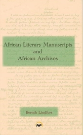African Literary Manuscripts And African Archives