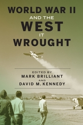 World War II and the West It Wrought