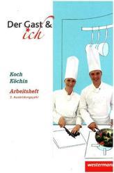 Koch/Köchin, Arbeitsheft, 3. Ausbildungsjahr