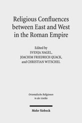 Religious Confluences between East and West in the Roman Empire