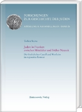 Juden in Franken zwischen Mittelalter und Früher Neuzeit