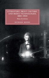 Literature, Print Culture, and Media Technologies, 1880-1900