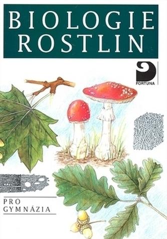 Biologie rostlin pro 1. ročník gymnázií - Náhled učebnice