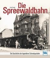 Die Spreewaldbahn