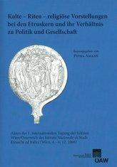 Kulte - Riten - religiöse Vorstellungen bei den Etruskern und ihr Verhältnis zu Politik und Gesellschaft
