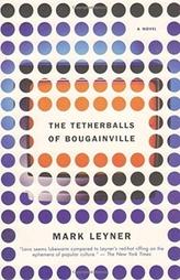 Tetherballs Of Bougnvl