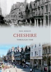 Cheshire Through Time