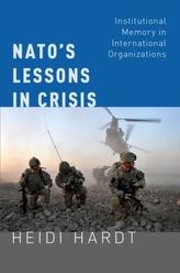 NATO\'s Lessons in Crisis
