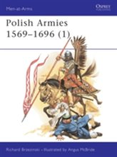 The Polish Armies, 1569-1696
